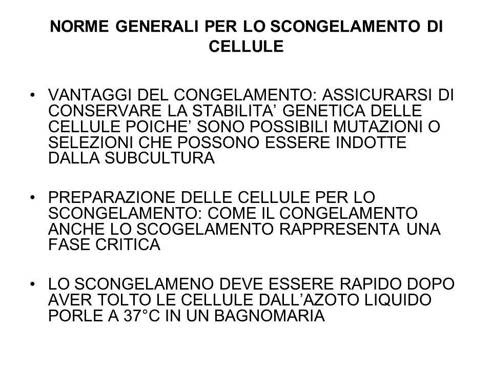 NORME GENERALI PER LO SCONGELAMENTO DI CELLULE