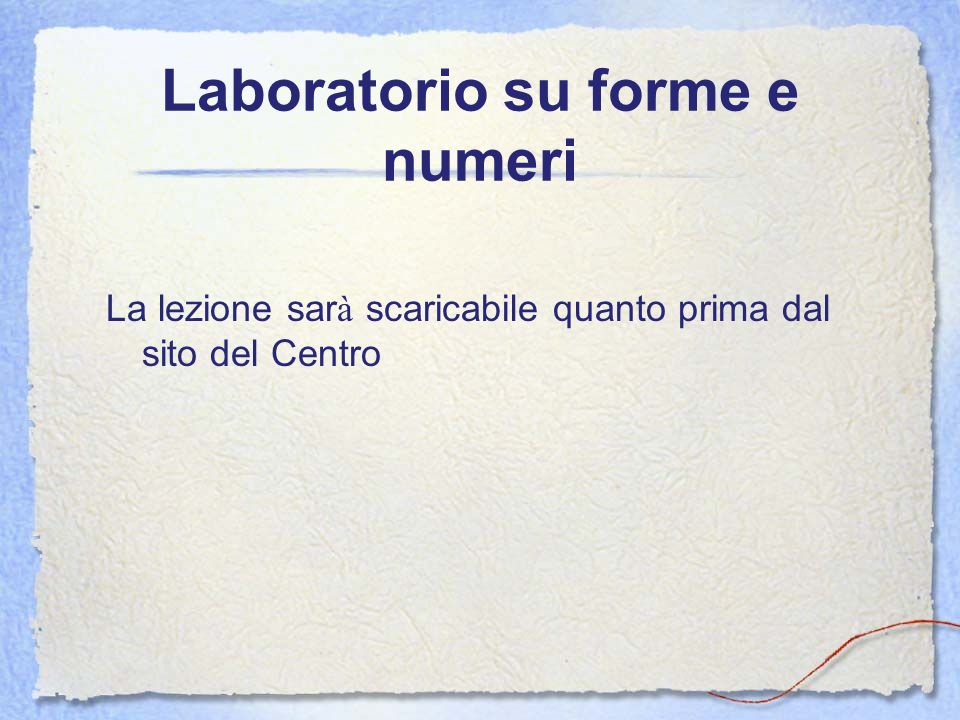Laboratorio su forme e numeri