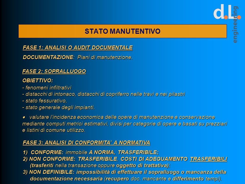 STATO MANUTENTIVO FASE 1: ANALISI O AUDIT DOCUMENTALE