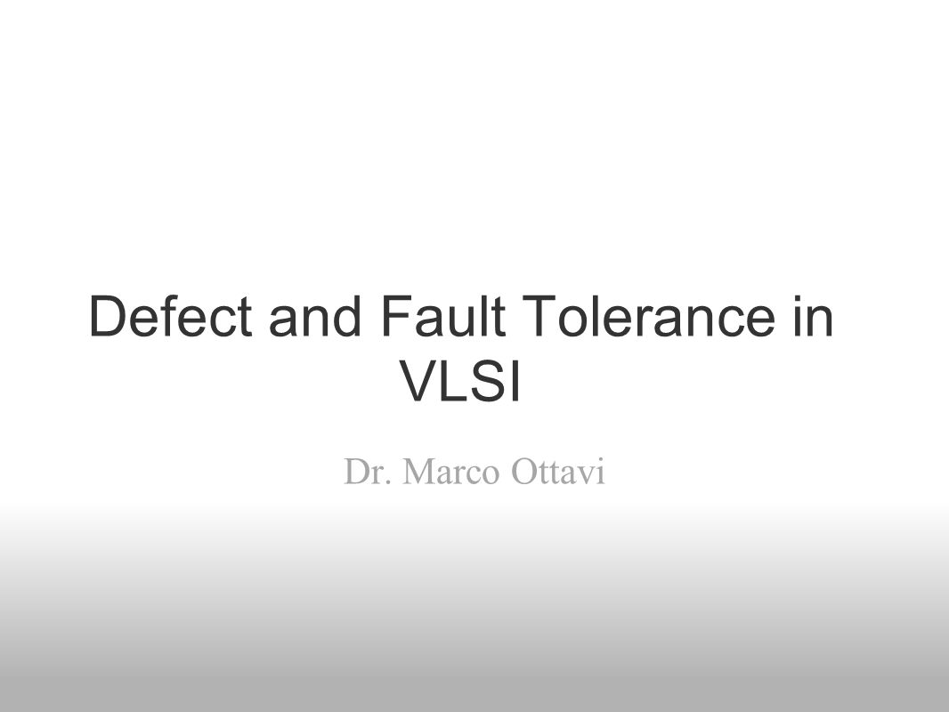 Defect and Fault Tolerance in VLSI