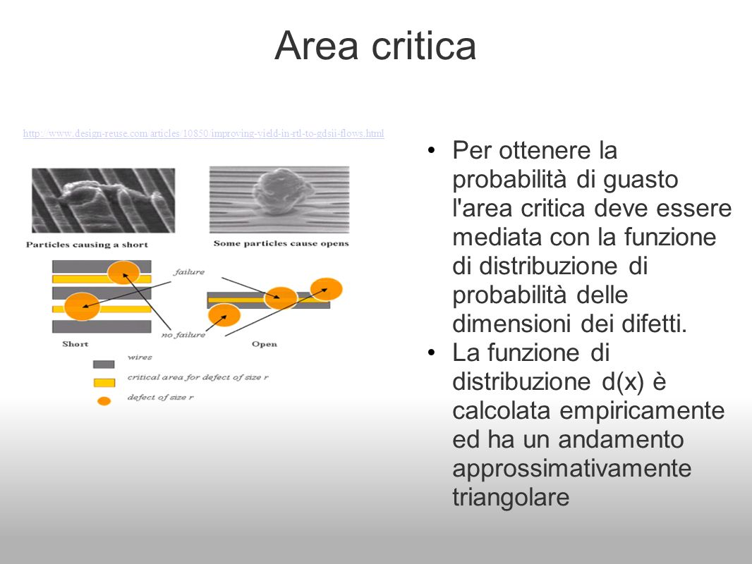 Area critica http://www.design-reuse.com/articles/10850/improving-yield-in-rtl-to-gdsii-flows.html.