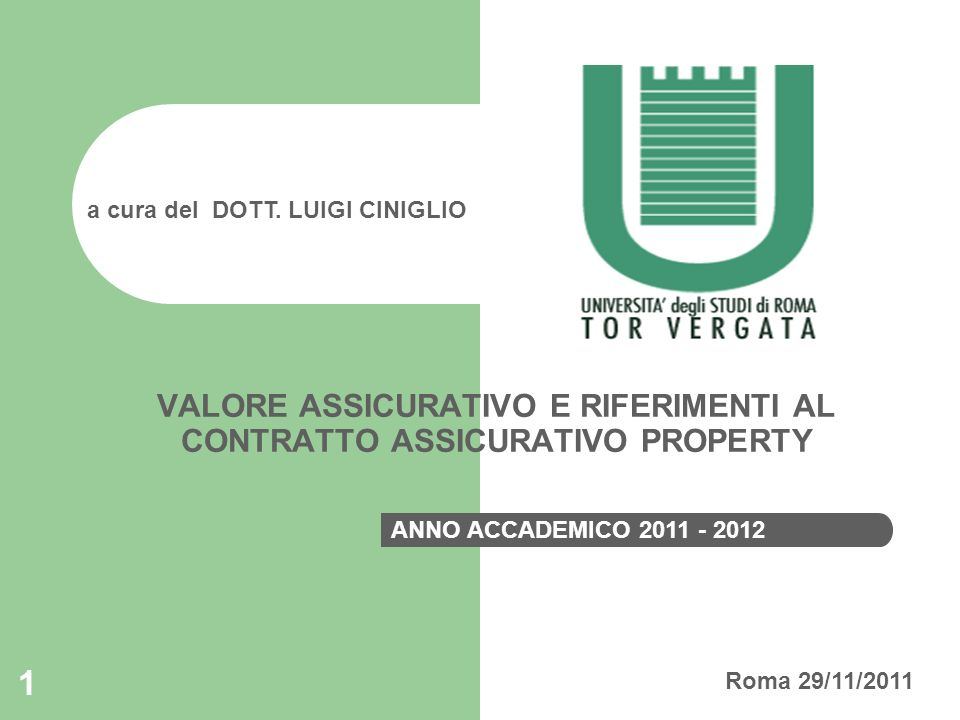 VALORE ASSICURATIVO E RIFERIMENTI AL CONTRATTO ASSICURATIVO PROPERTY