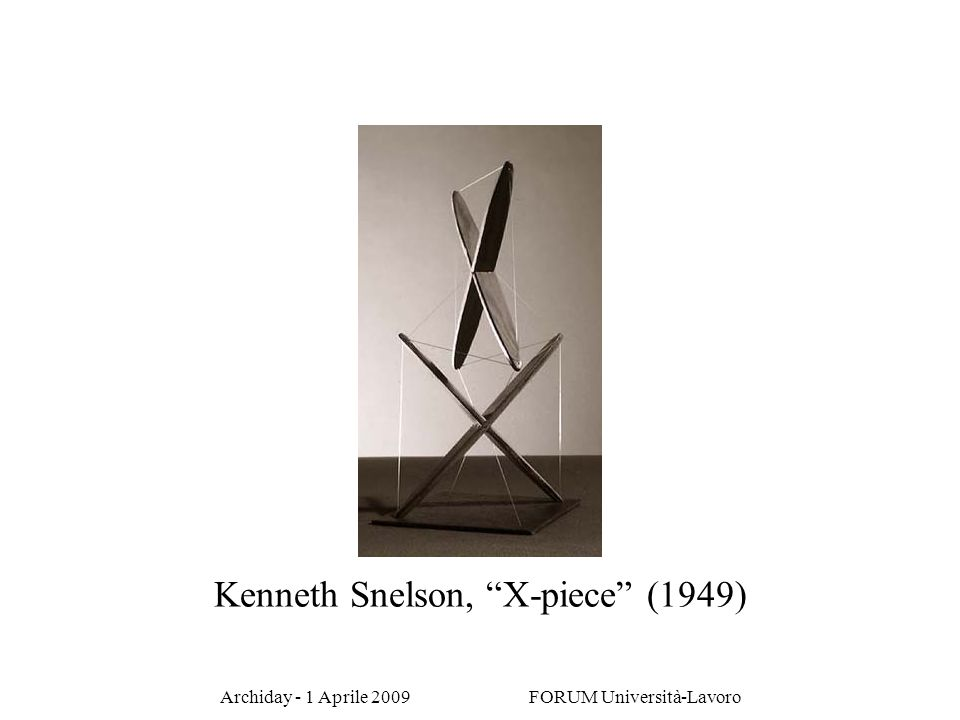 Kenneth Snelson, X-piece (1949)