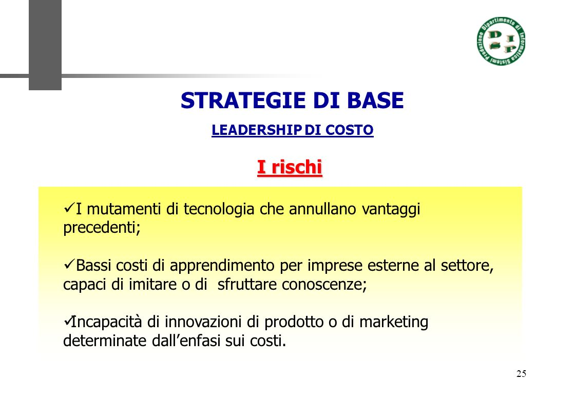 STRATEGIE DI BASE I rischi