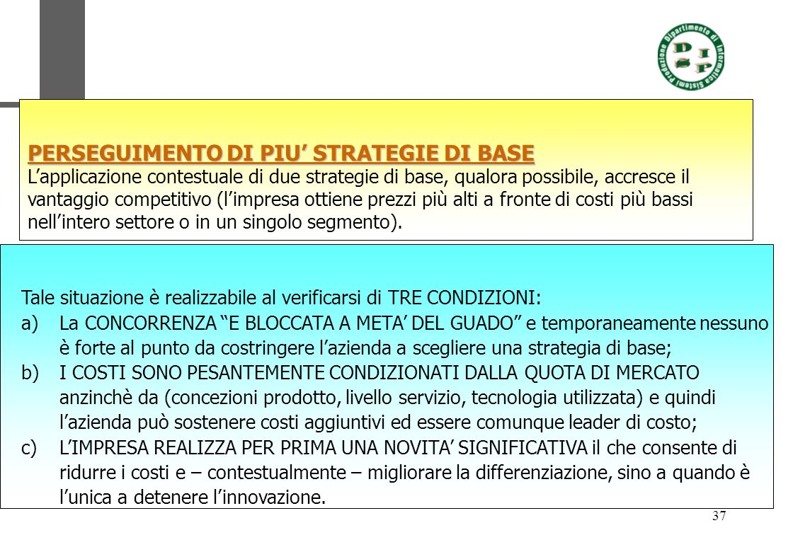 PERSEGUIMENTO DI PIU' STRATEGIE DI BASE
