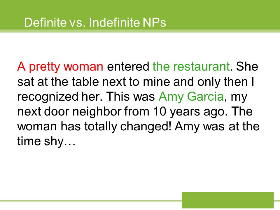 Definite vs. Indefinite NPs