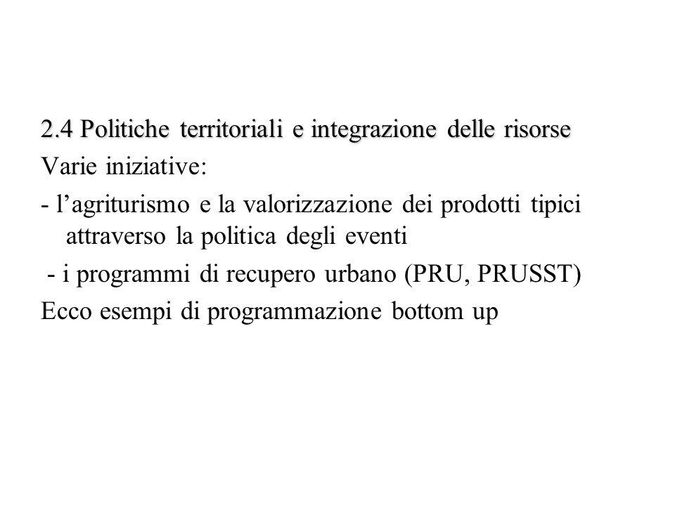 2.4 Politiche territoriali e integrazione delle risorse