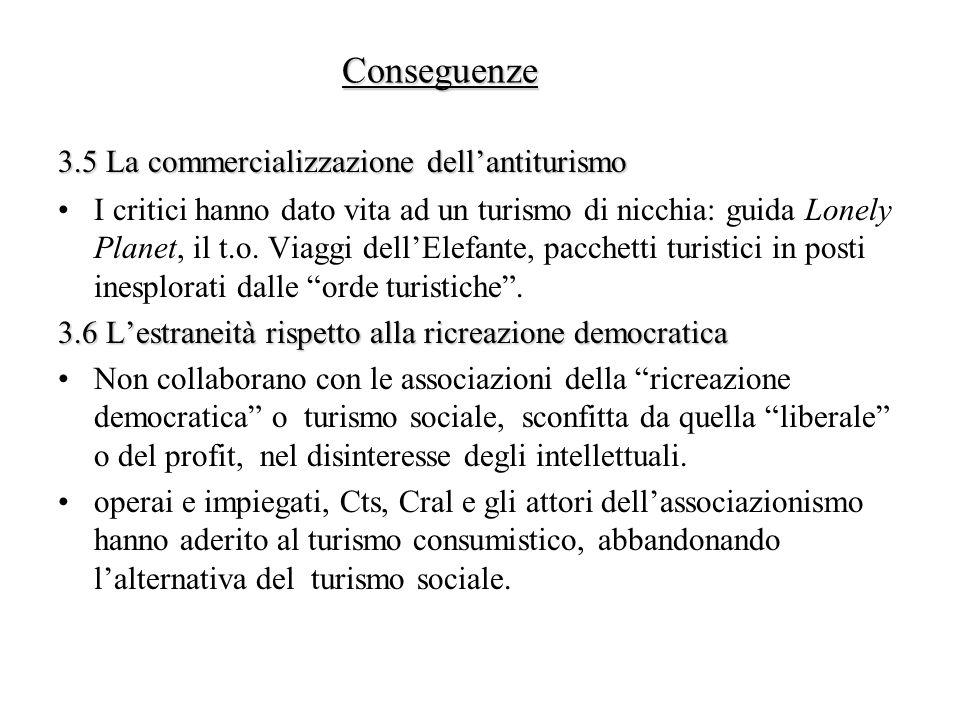 3.5 La commercializzazione dell'antiturismo