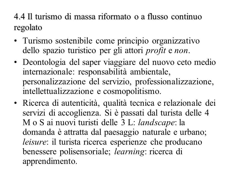 4.4 Il turismo di massa riformato o a flusso continuo regolato