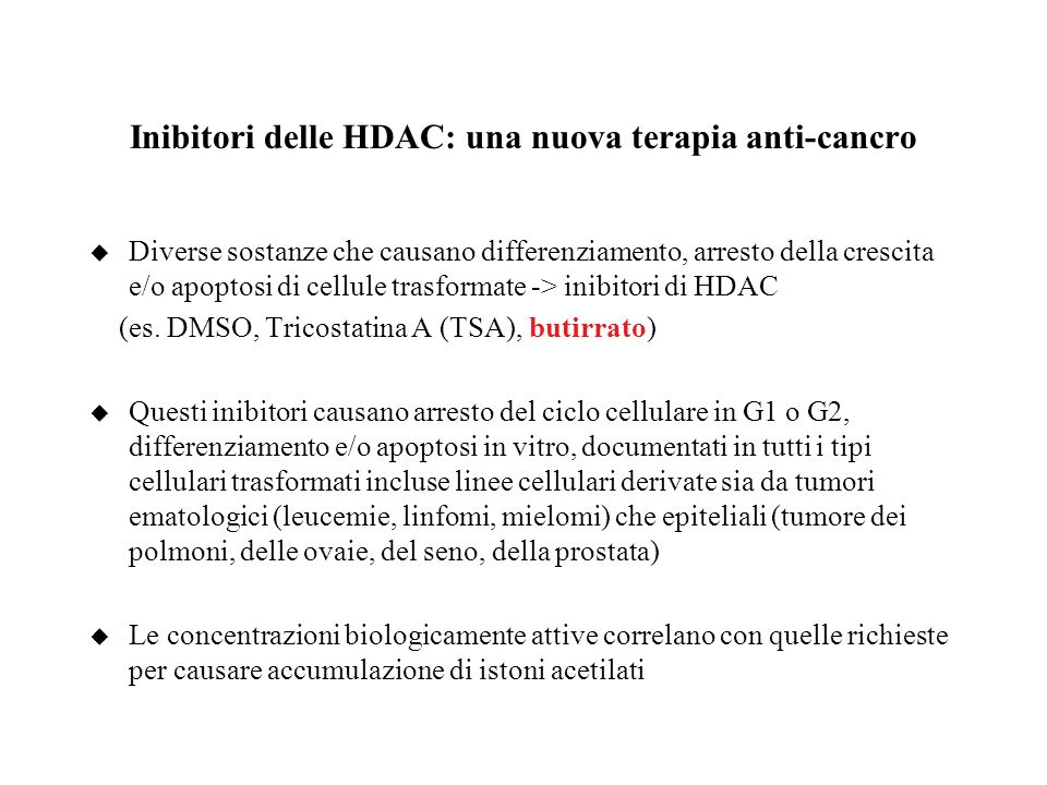 Inibitori delle HDAC: una nuova terapia anti-cancro
