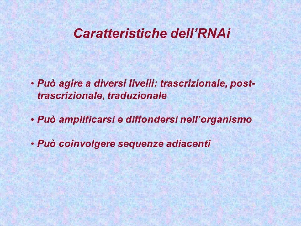 Caratteristiche dell'RNAi