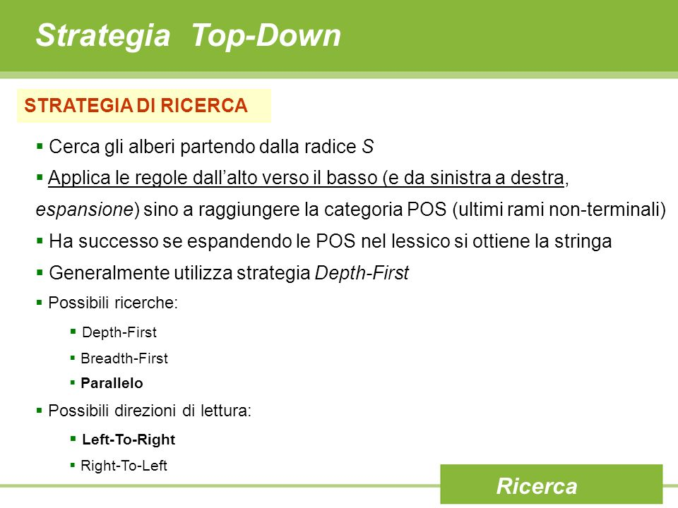 Strategia Top-Down Ricerca STRATEGIA DI RICERCA