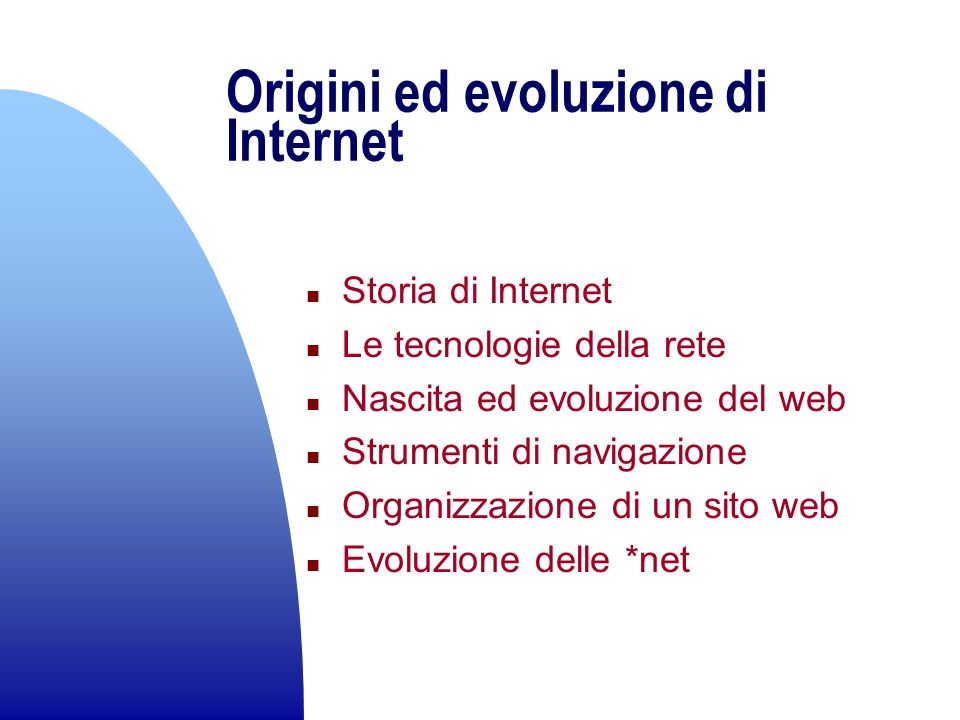 Origini ed evoluzione di Internet