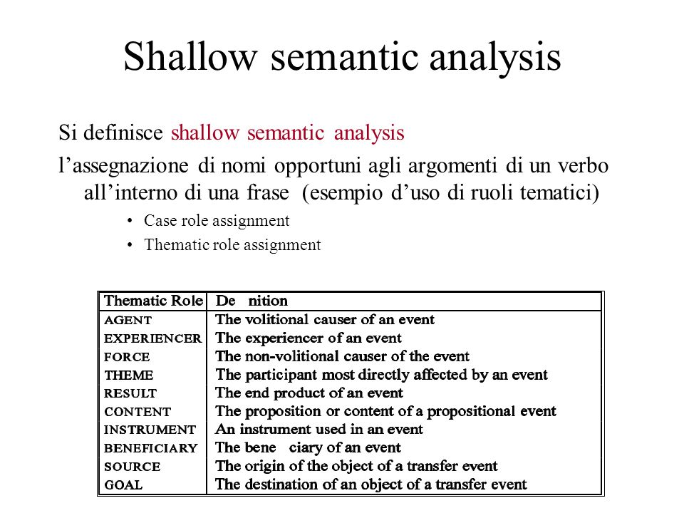 Shallow semantic analysis