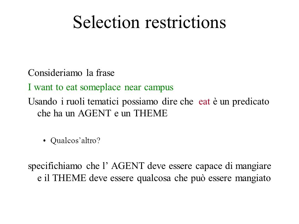 Selection restrictions