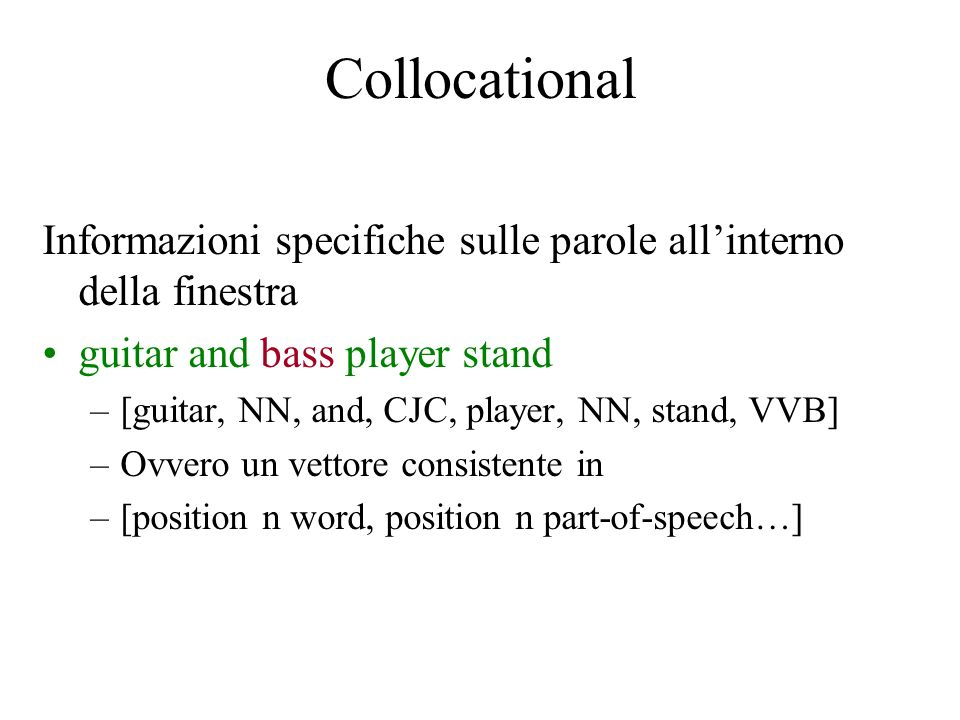 Collocational Informazioni specifiche sulle parole all'interno della finestra. guitar and bass player stand.