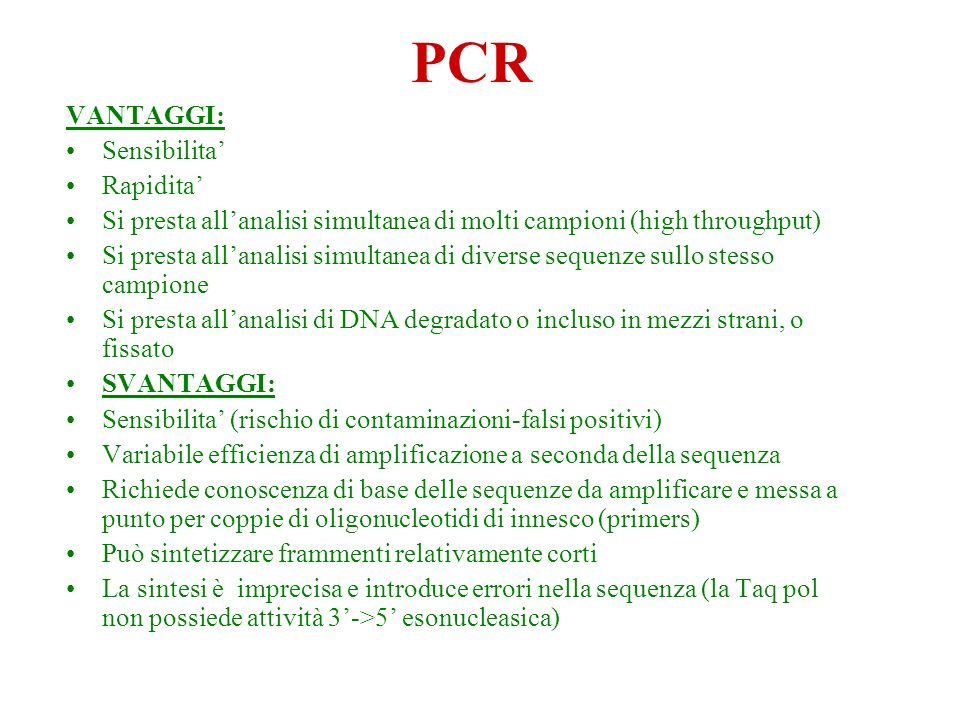 PCR VANTAGGI: Sensibilita' Rapidita'