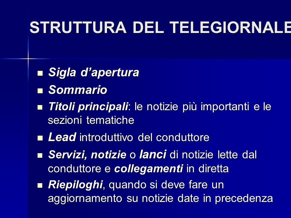 STRUTTURA DEL TELEGIORNALE
