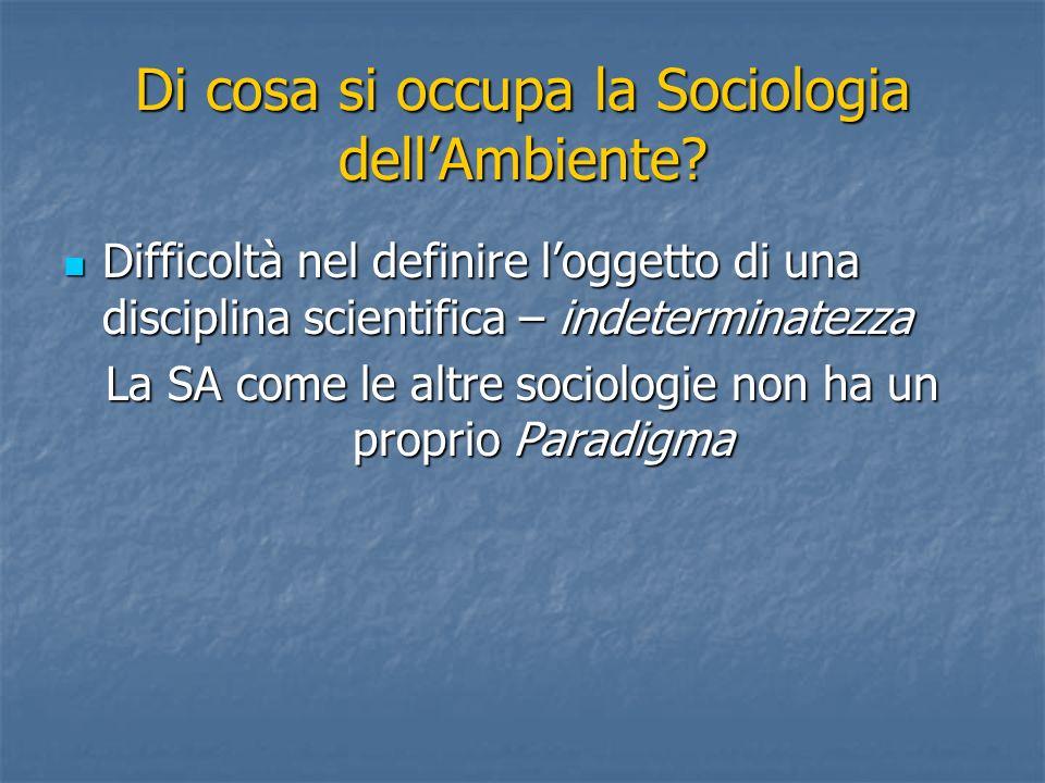 Di cosa si occupa la Sociologia dell'Ambiente