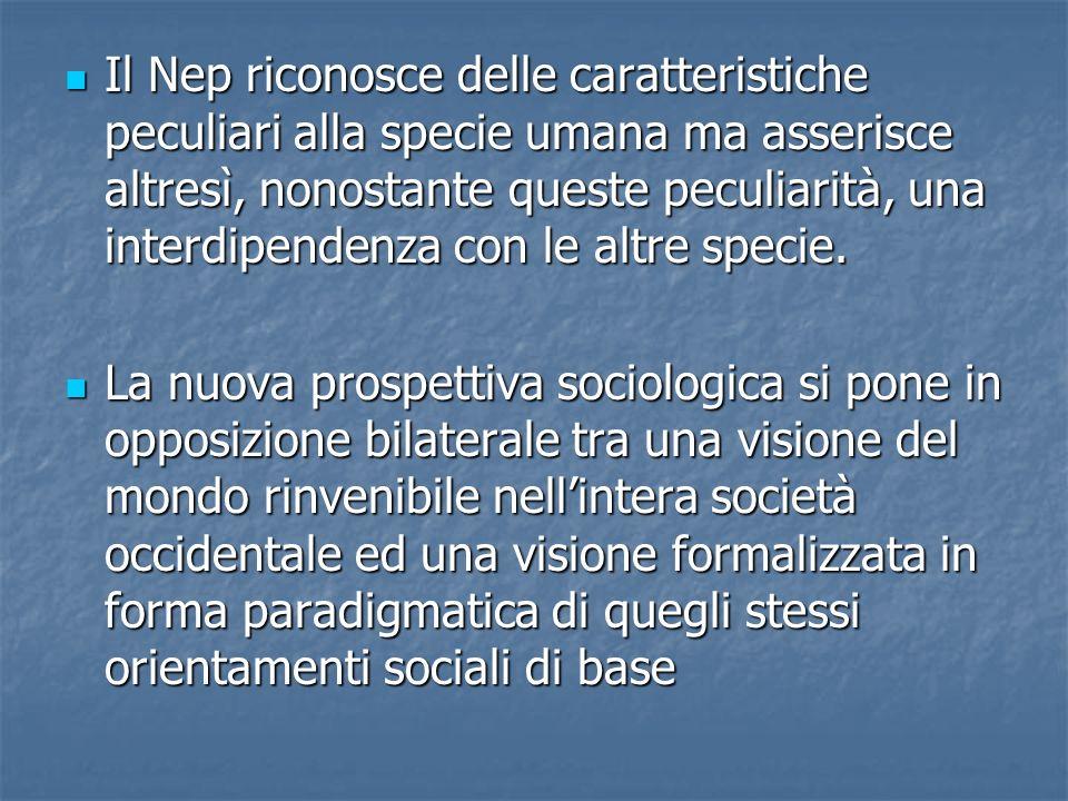 Il Nep riconosce delle caratteristiche peculiari alla specie umana ma asserisce altresì, nonostante queste peculiarità, una interdipendenza con le altre specie.
