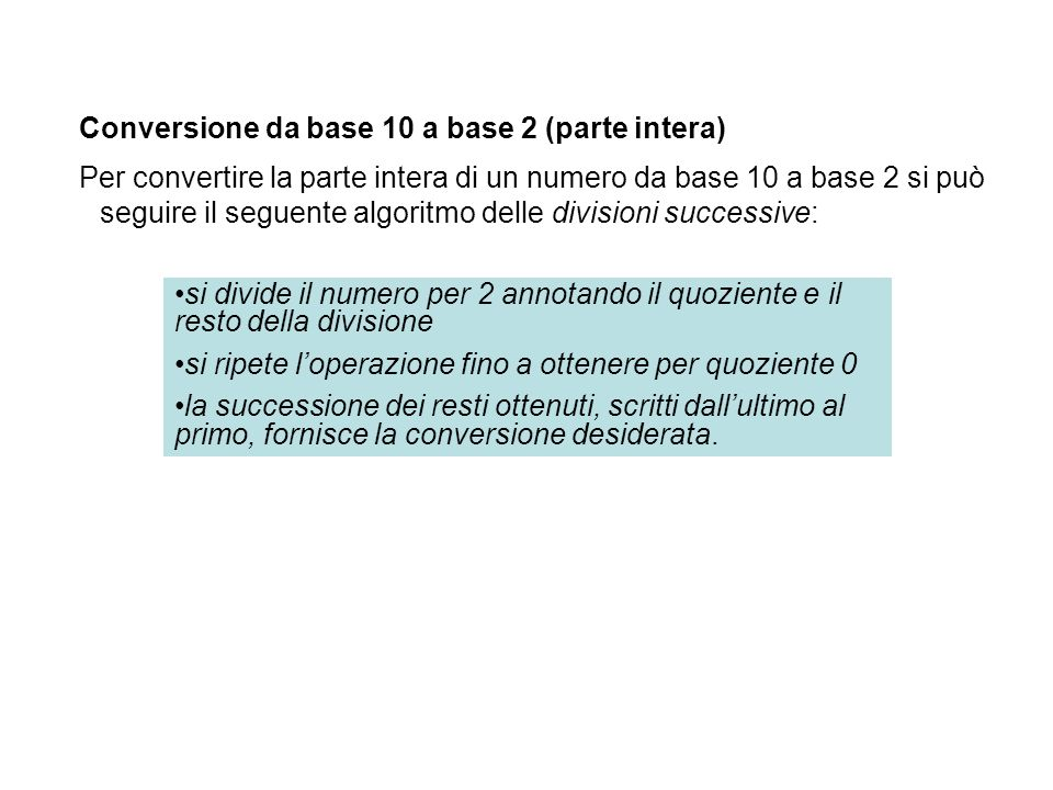 Conversione da base 10 a base 2 (parte intera)