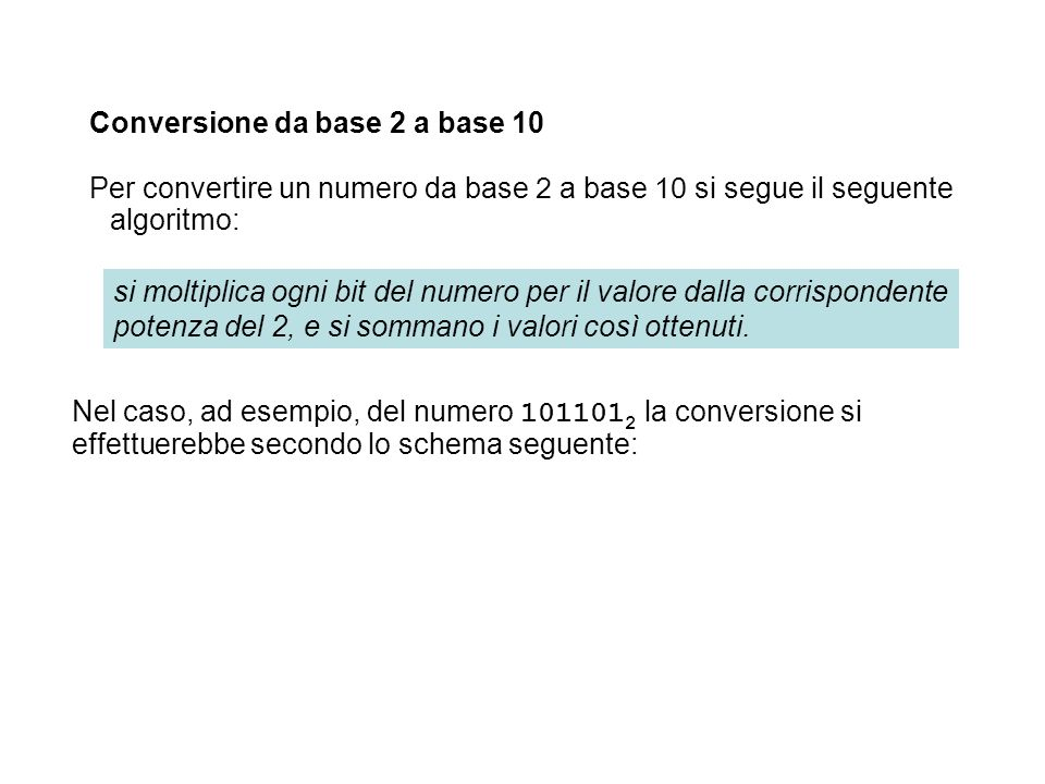 Conversione da base 2 a base 10