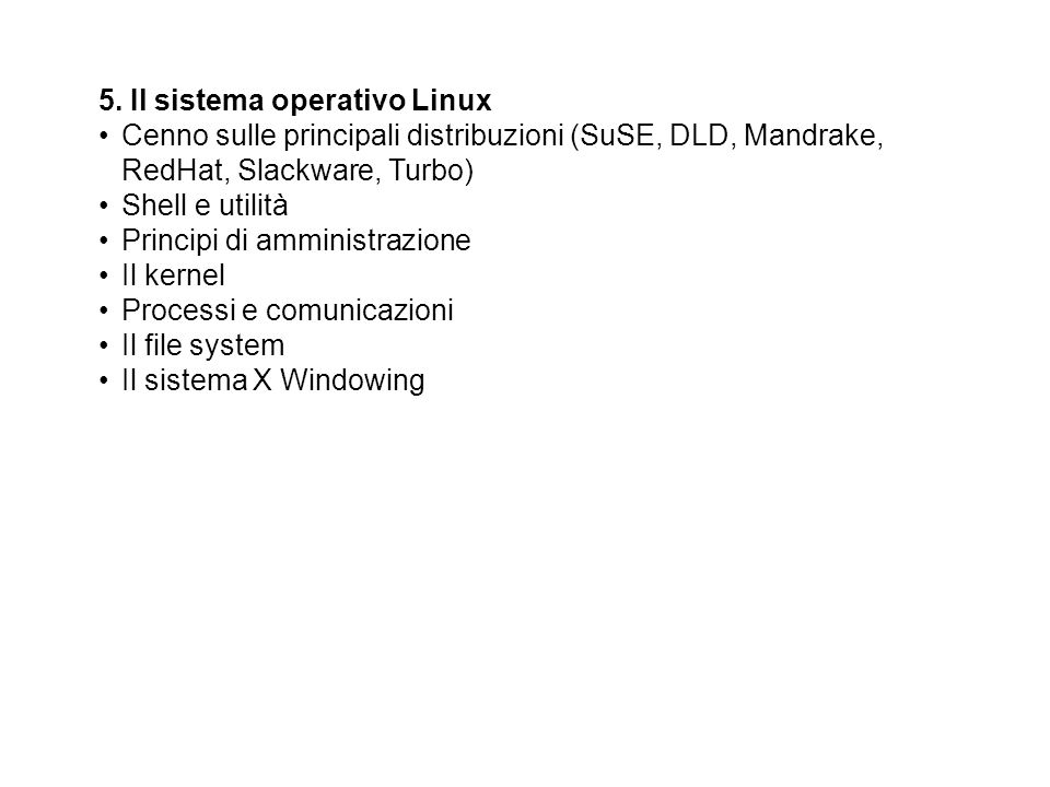 5. Il sistema operativo Linux