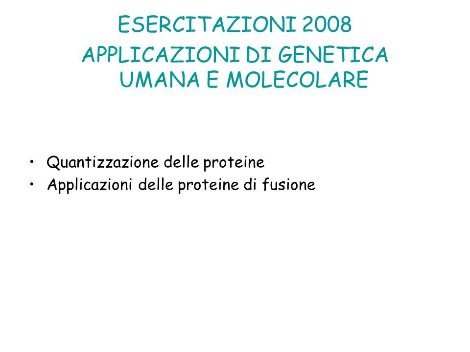 APPLICAZIONI DI GENETICA UMANA E MOLECOLARE