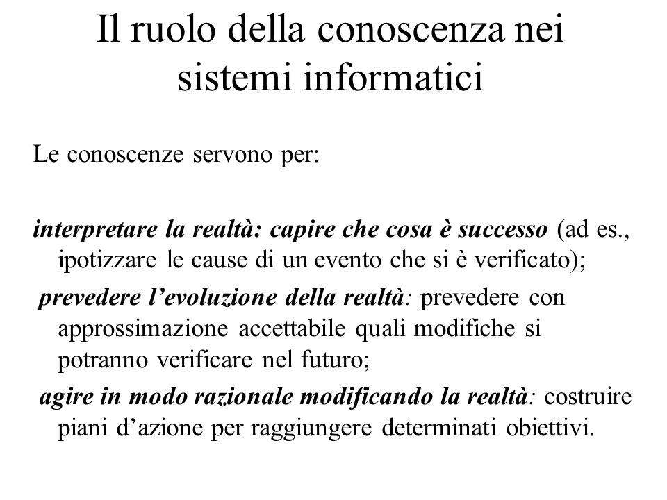 Il ruolo della conoscenza nei sistemi informatici