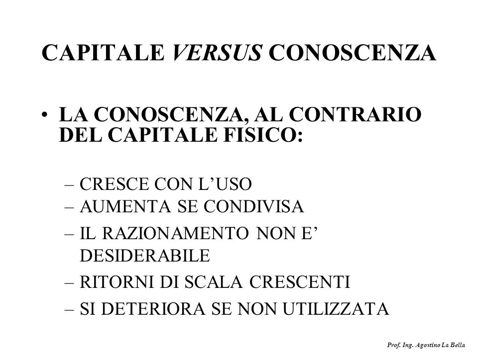 CAPITALE VERSUS CONOSCENZA