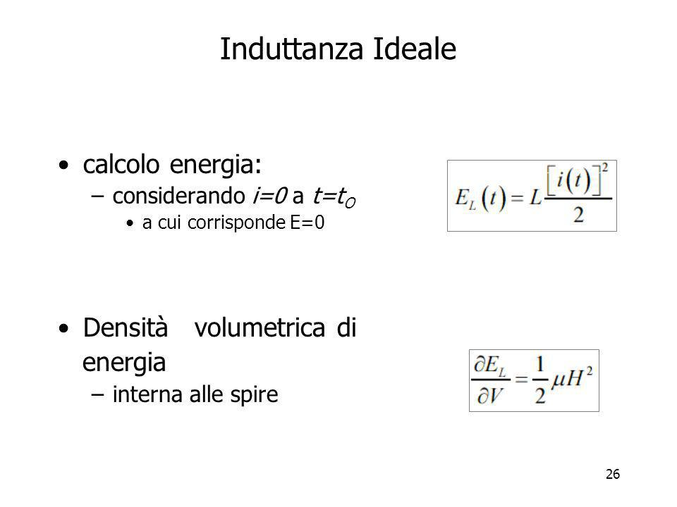 Induttanza Ideale calcolo energia: Densità volumetrica di energia