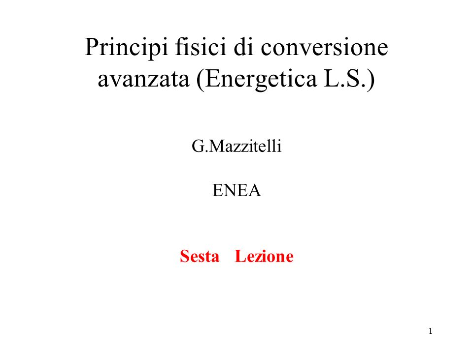 Principi fisici di conversione avanzata (Energetica L.S.)