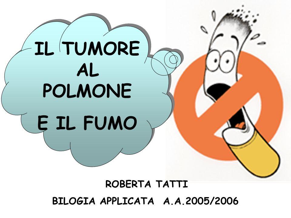 IL TUMORE AL POLMONE E IL FUMO