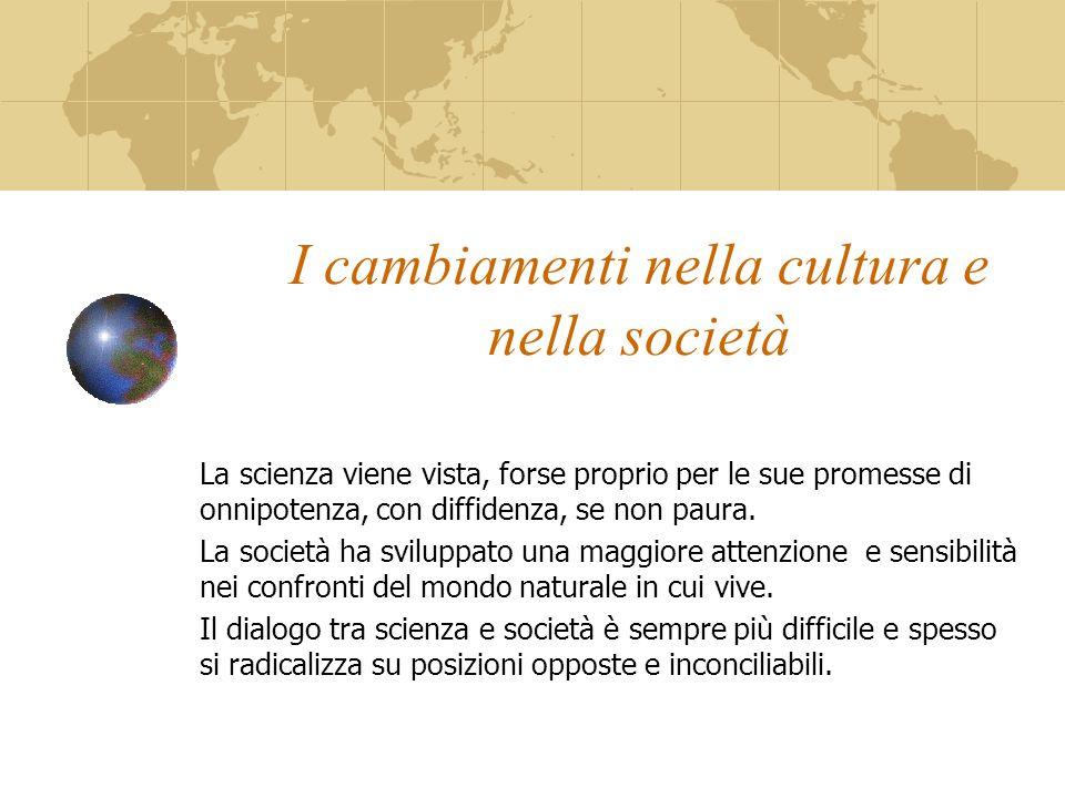 I cambiamenti nella cultura e nella società