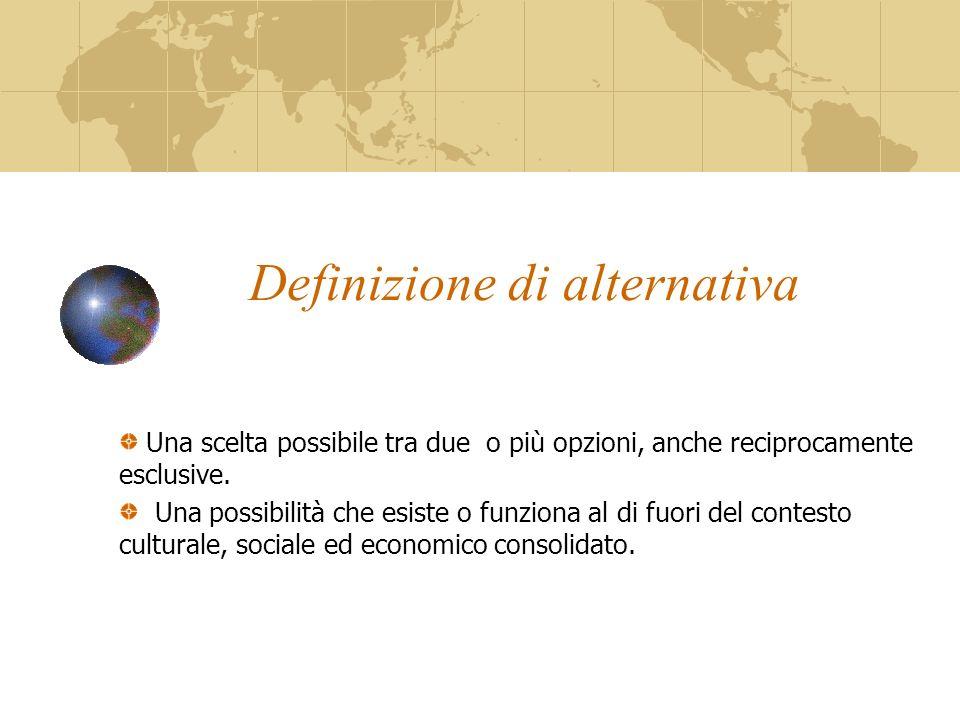 Definizione di alternativa