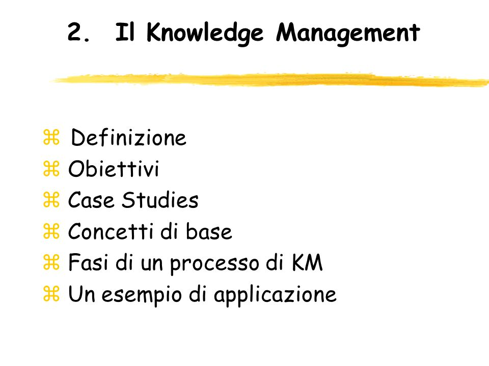 2. Il Knowledge Management