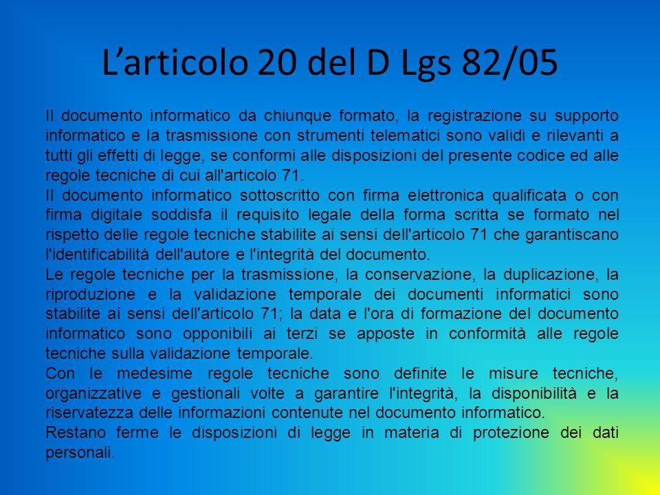 L'articolo 20 del D Lgs 82/05