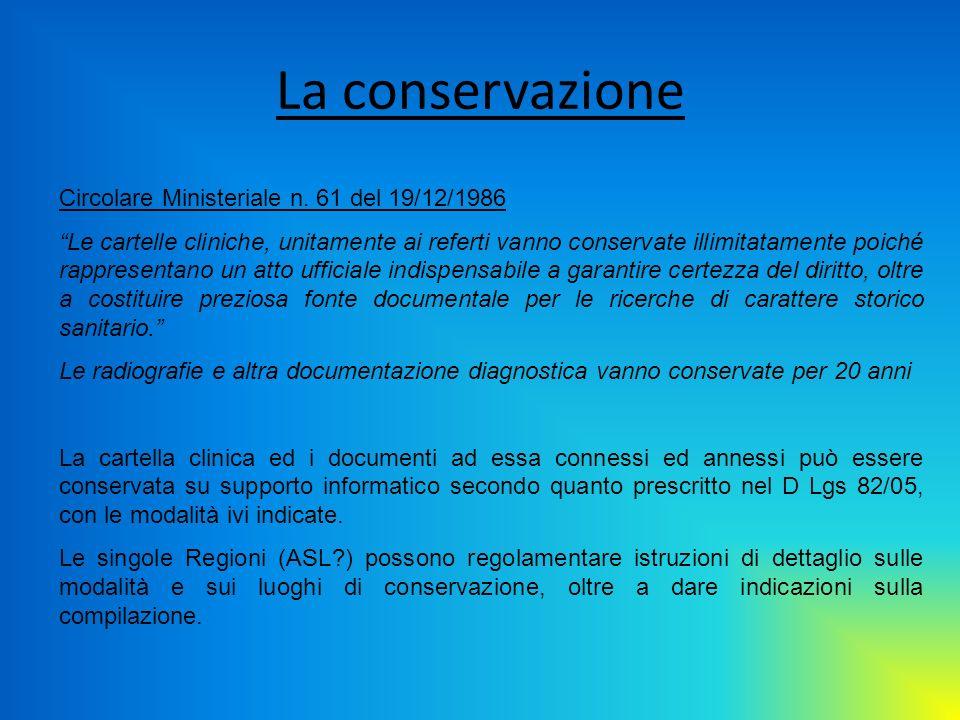 La conservazione Circolare Ministeriale n. 61 del 19/12/1986