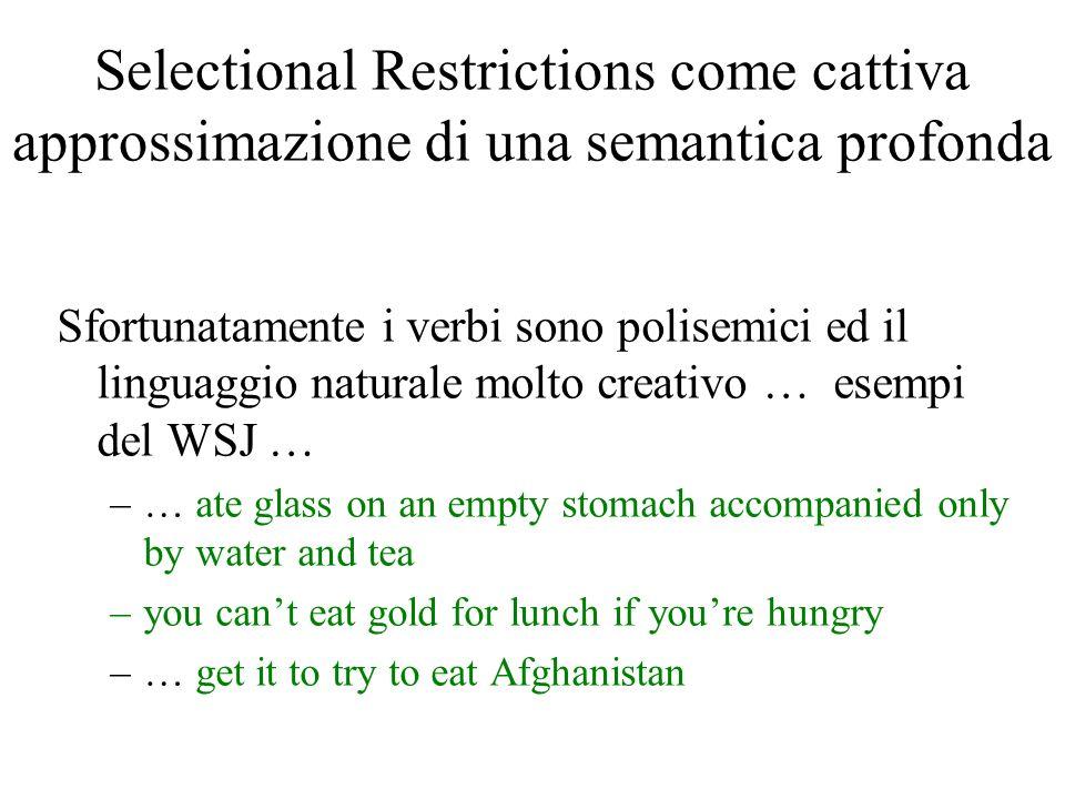 Selectional Restrictions come cattiva approssimazione di una semantica profonda