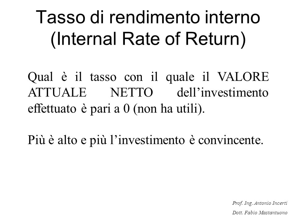 Tasso di rendimento interno (Internal Rate of Return)