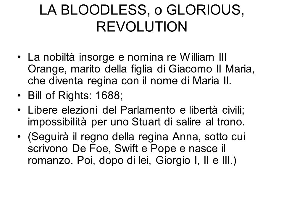 LA BLOODLESS, o GLORIOUS, REVOLUTION