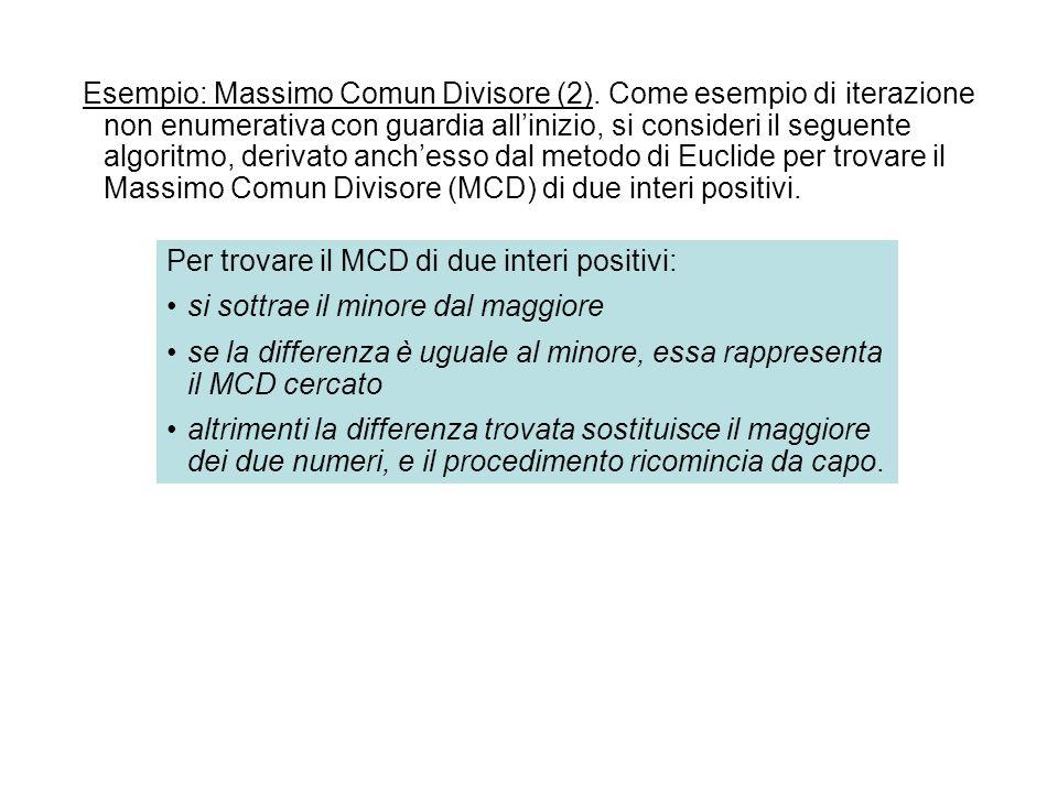 Esempio: Massimo Comun Divisore (2)