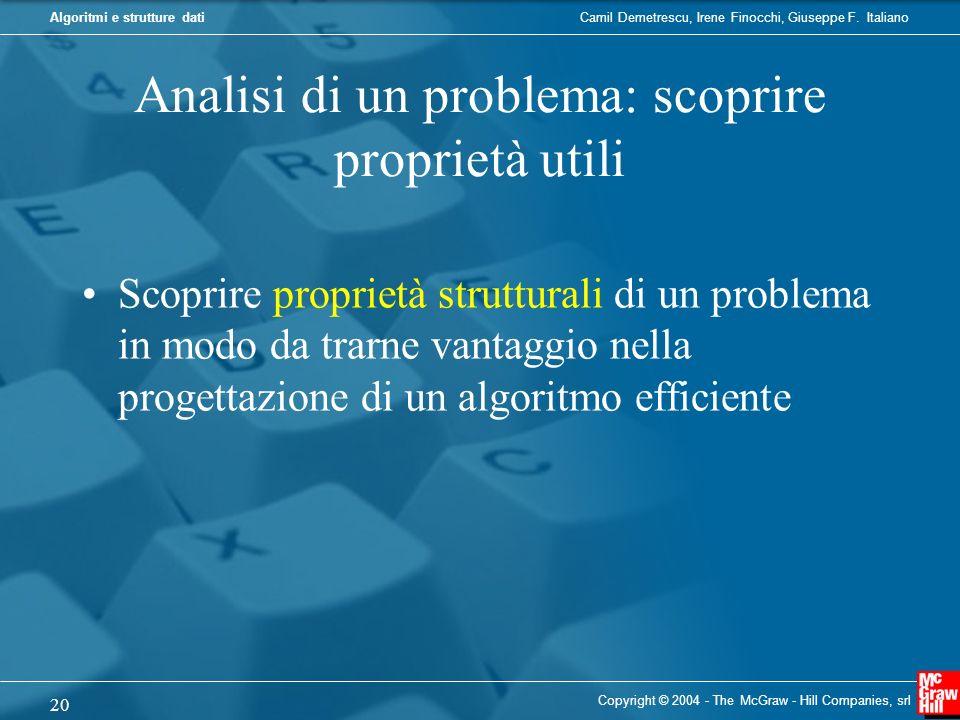 Analisi di un problema: scoprire proprietà utili