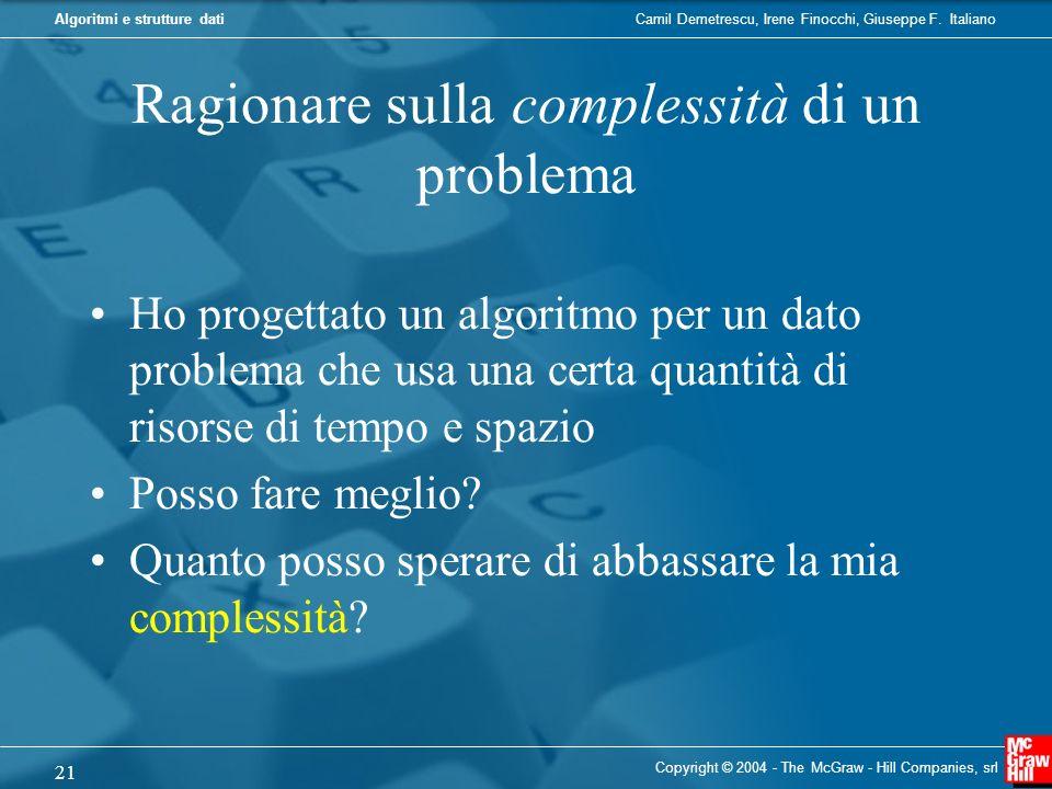 Ragionare sulla complessità di un problema