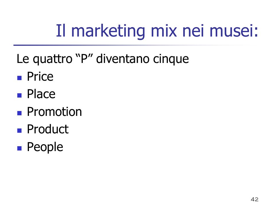 Il marketing mix nei musei: