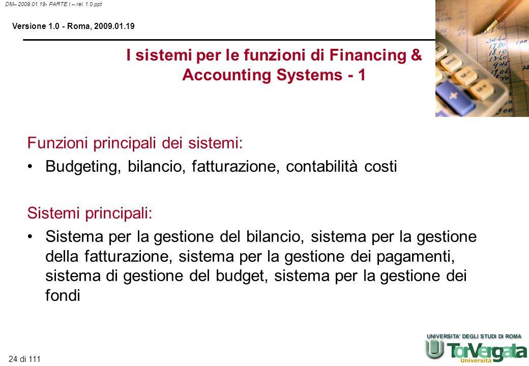I sistemi per le funzioni di Financing & Accounting Systems - 1