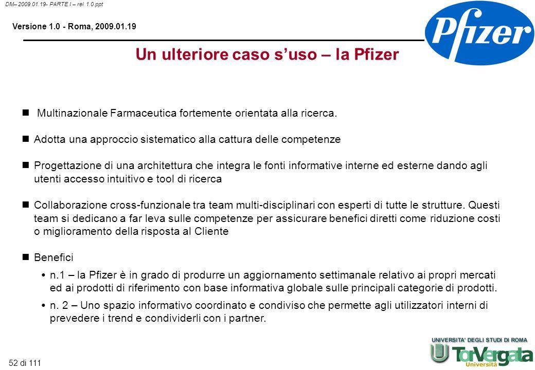 Un ulteriore caso s'uso – la Pfizer