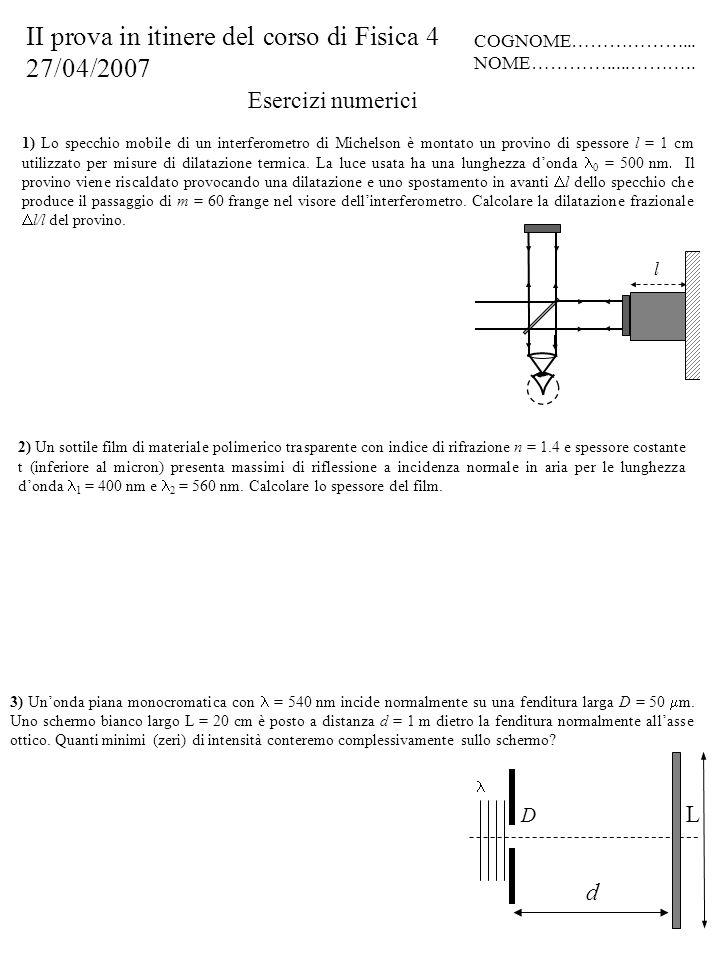 II prova in itinere del corso di Fisica 4 27/04/2007
