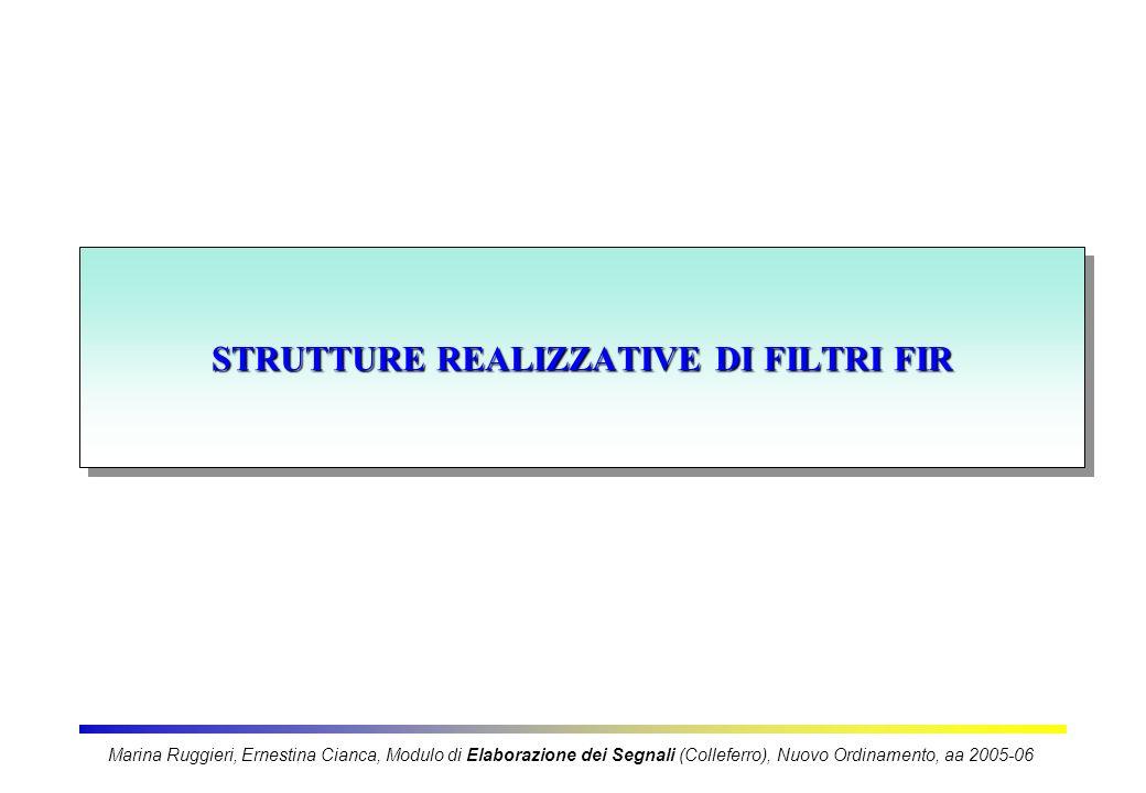 STRUTTURE REALIZZATIVE DI FILTRI FIR