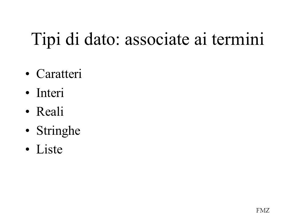 Tipi di dato: associate ai termini